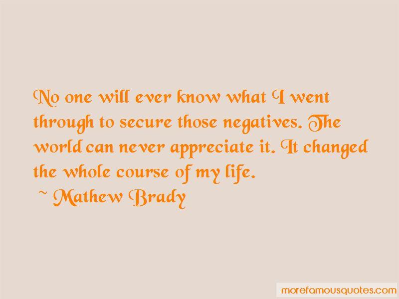 Mathew Brady Quotes Pictures 4
