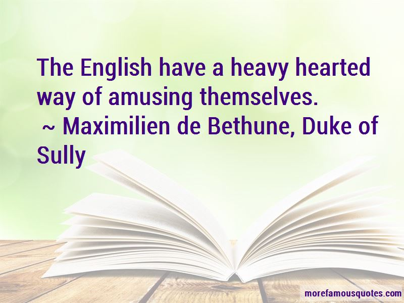 Maximilien De Bethune, Duke Of Sully Quotes Pictures 2