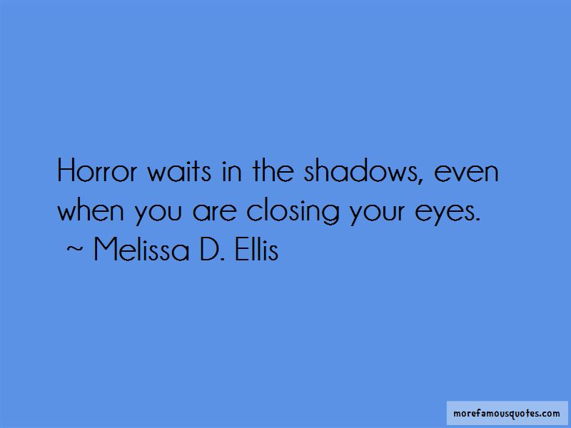 Melissa D. Ellis Quotes Pictures 2