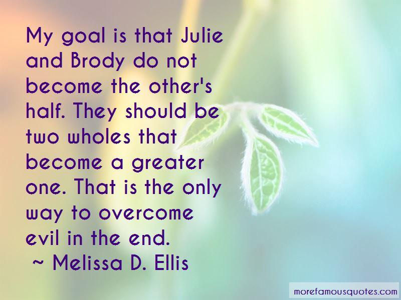 Melissa D. Ellis Quotes