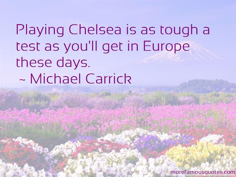 Michael Carrick Quotes