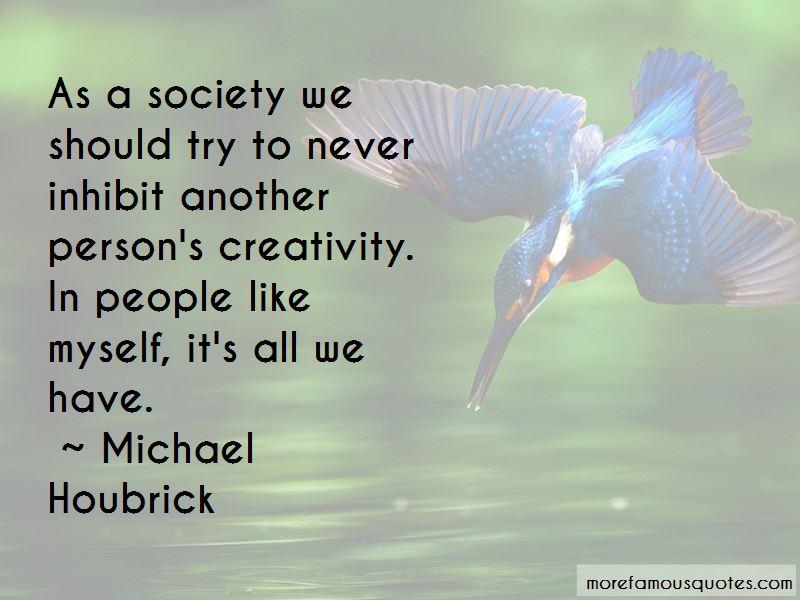 Michael Houbrick Quotes Pictures 4