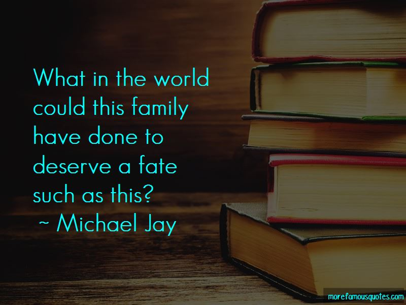 Michael Jay Quotes Pictures 4