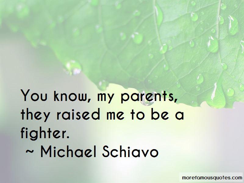 Michael Schiavo Quotes