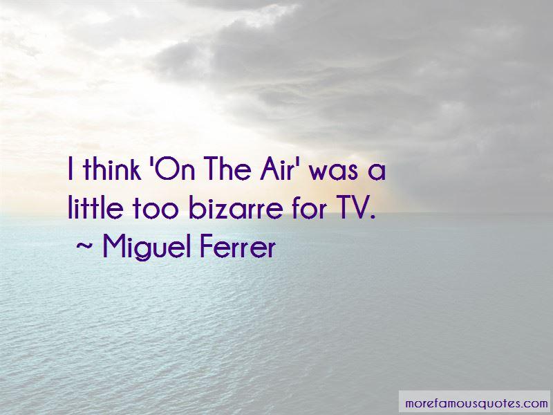 Miguel Ferrer Quotes Pictures 4