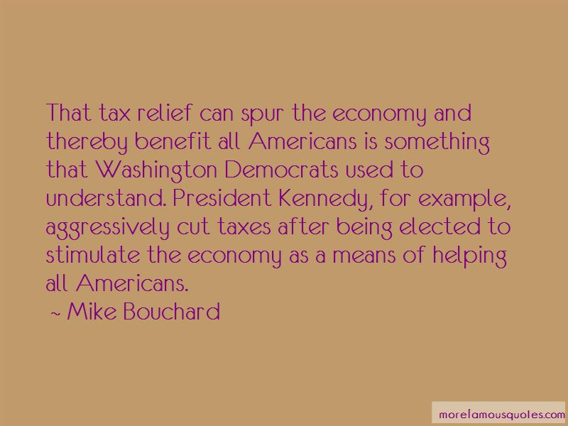 Mike Bouchard Quotes Pictures 2