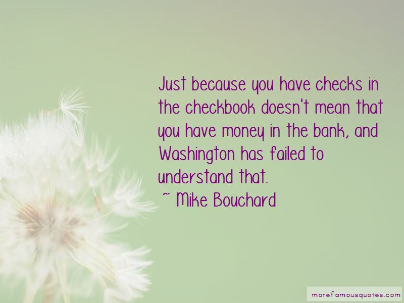 Mike Bouchard Quotes Pictures 3