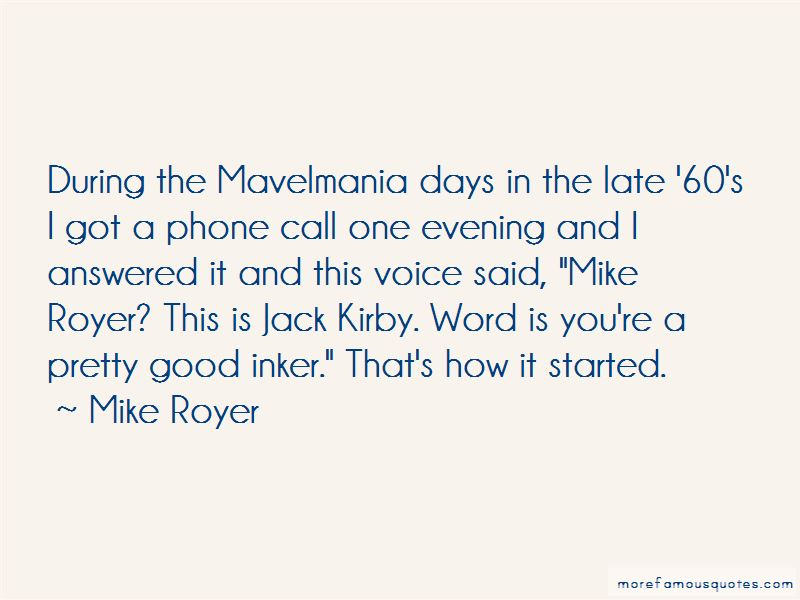 Mike Royer Quotes