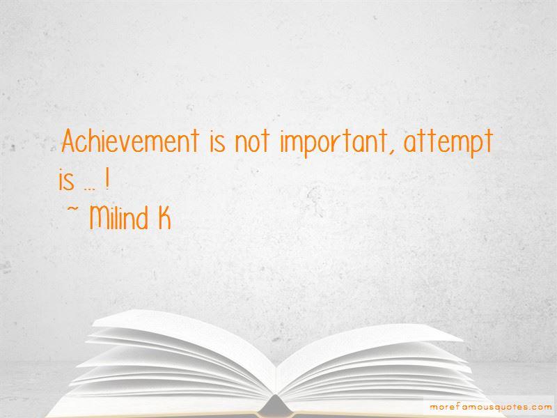Milind K Quotes