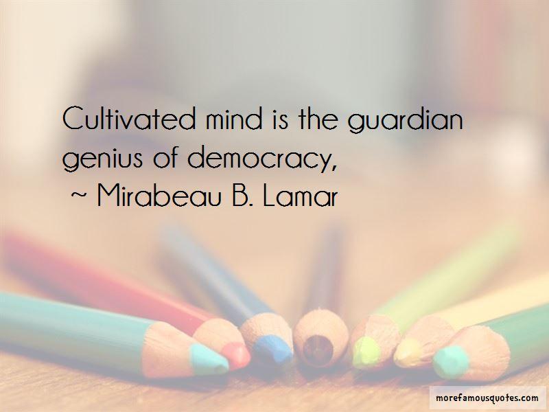Mirabeau B. Lamar Quotes Pictures 2