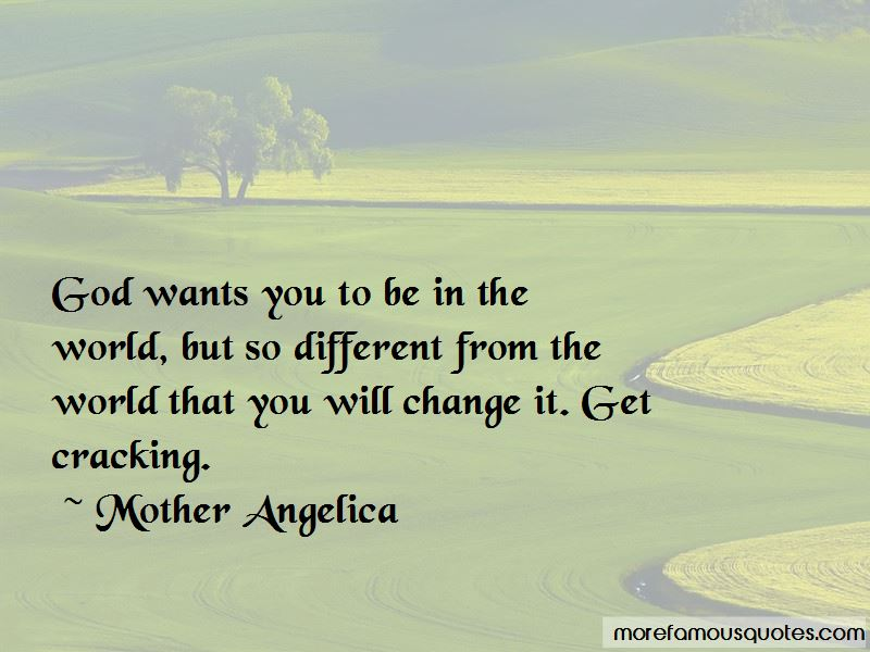 Mother Angelica Quotes
