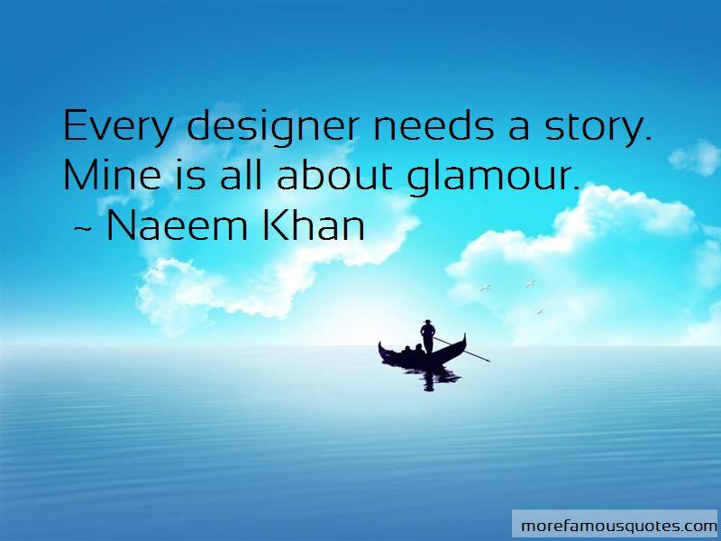 Naeem Khan Quotes