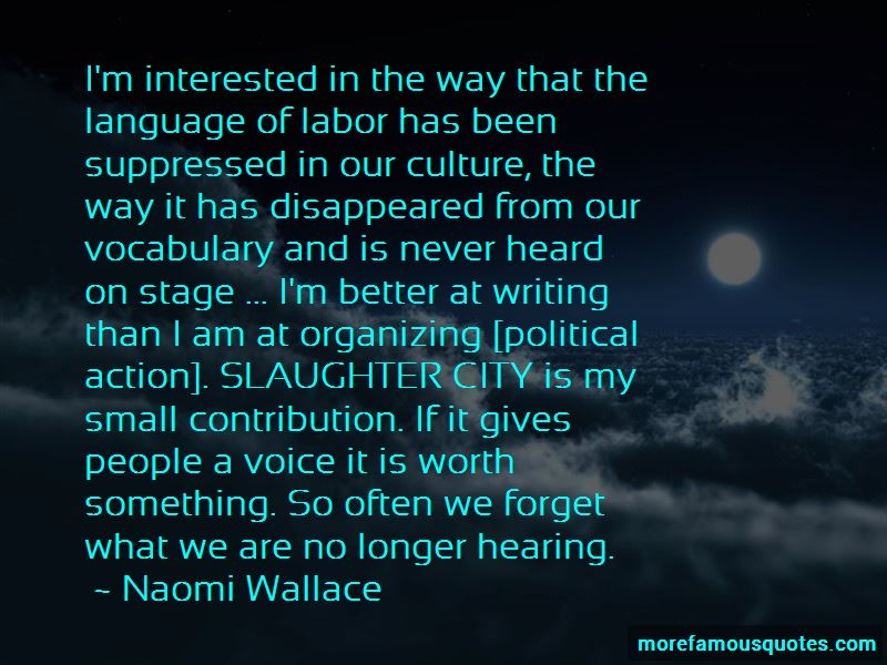 Naomi Wallace Quotes Pictures 2