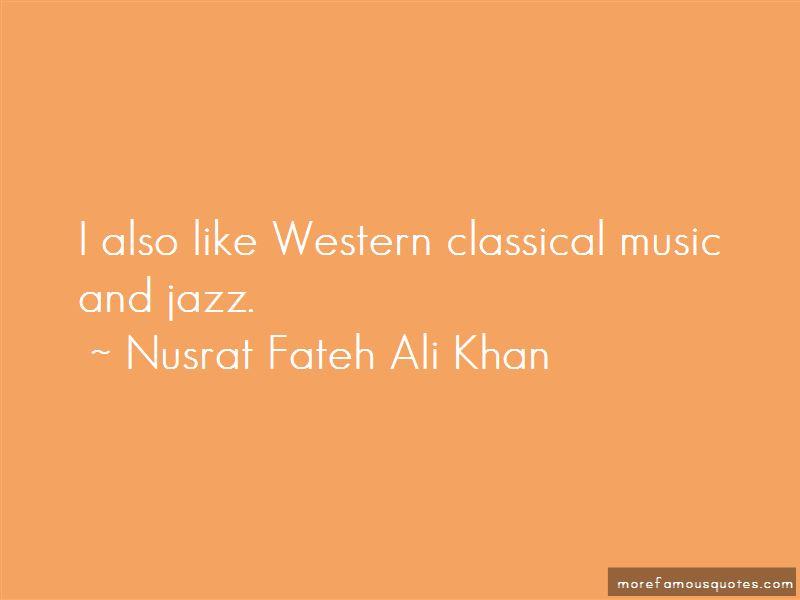 Nusrat Fateh Ali Khan Quotes Pictures 3