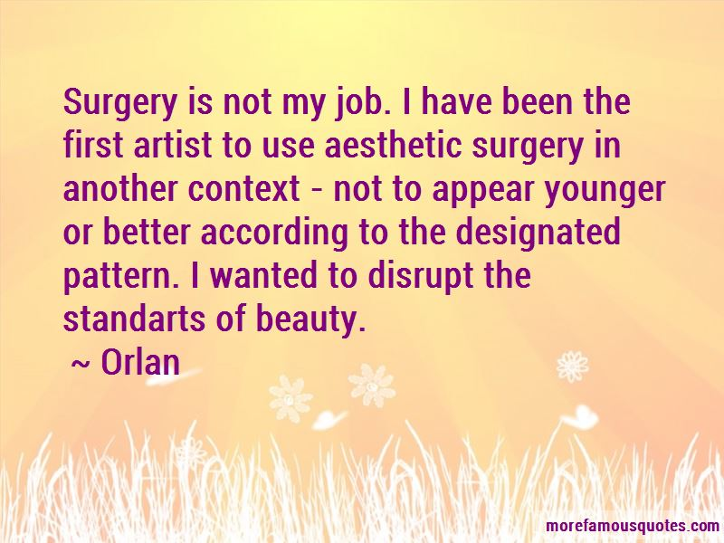 Orlan Quotes Pictures 3