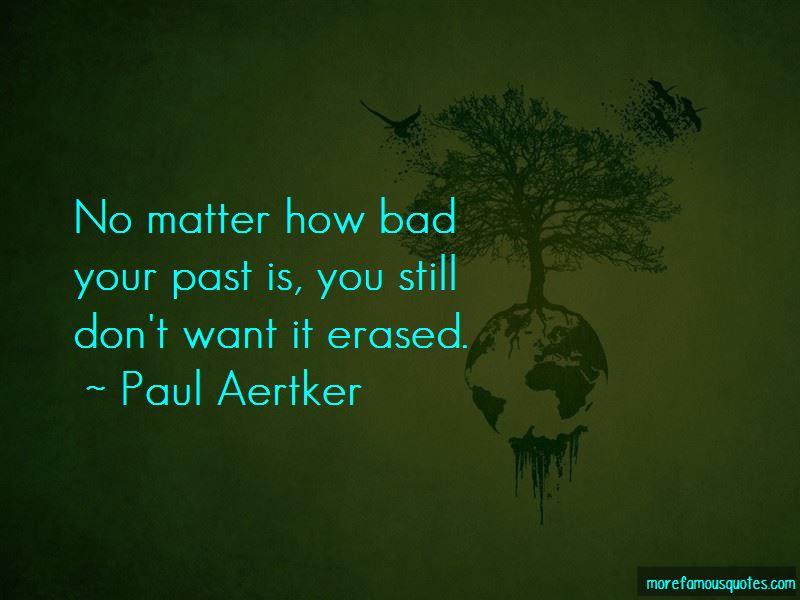 Paul Aertker Quotes Pictures 3