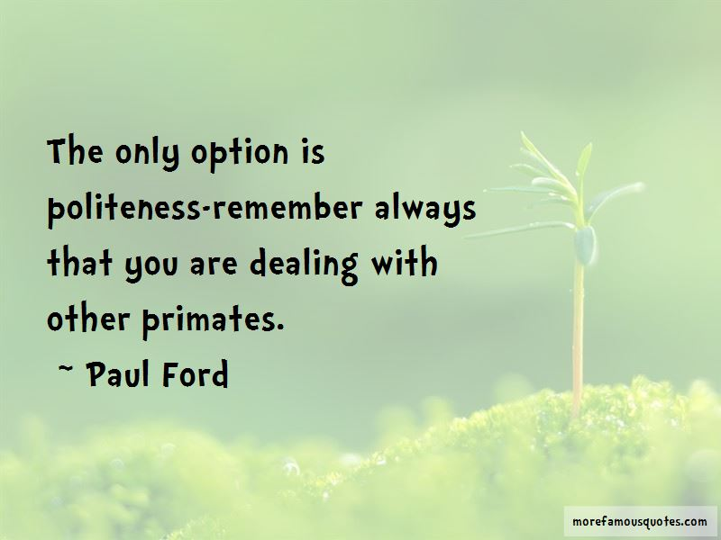 Paul Ford Quotes Pictures 3
