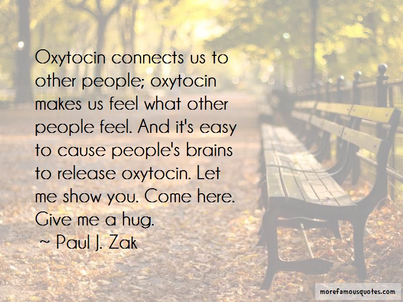 Paul J. Zak Quotes Pictures 2