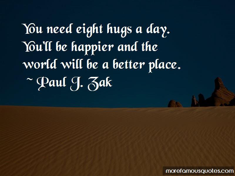 Paul J. Zak Quotes