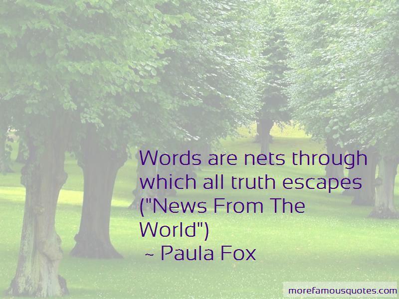 Paula Fox Quotes Pictures 2