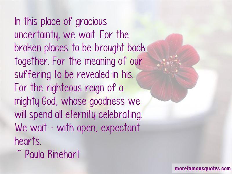 Paula Rinehart Quotes