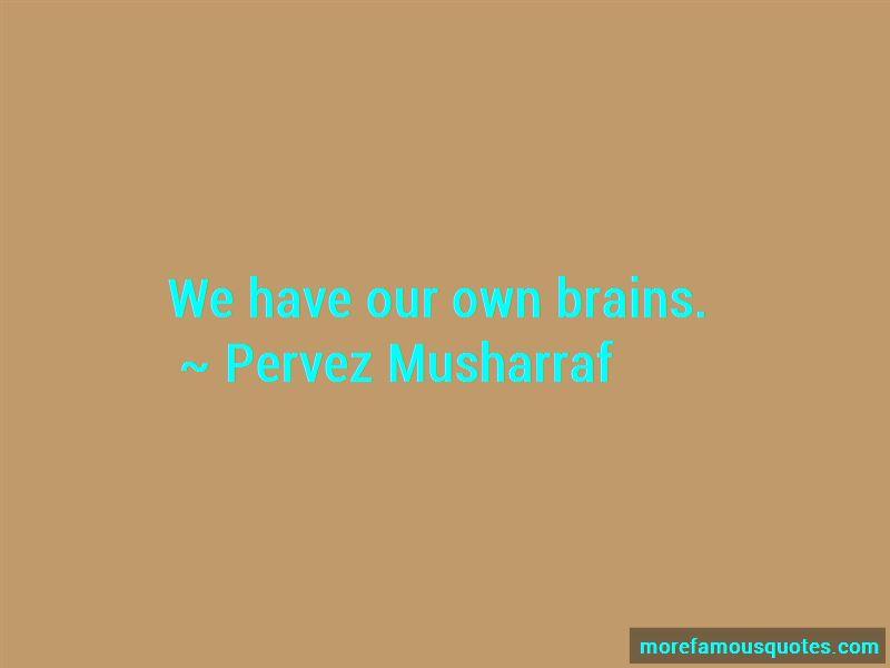 Pervez Musharraf Quotes Pictures 3