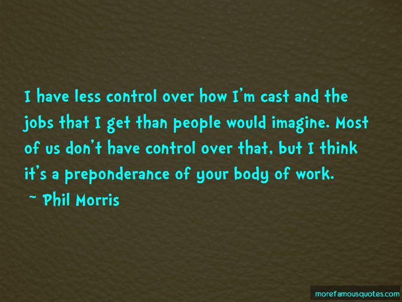 Phil Morris Quotes Pictures 3