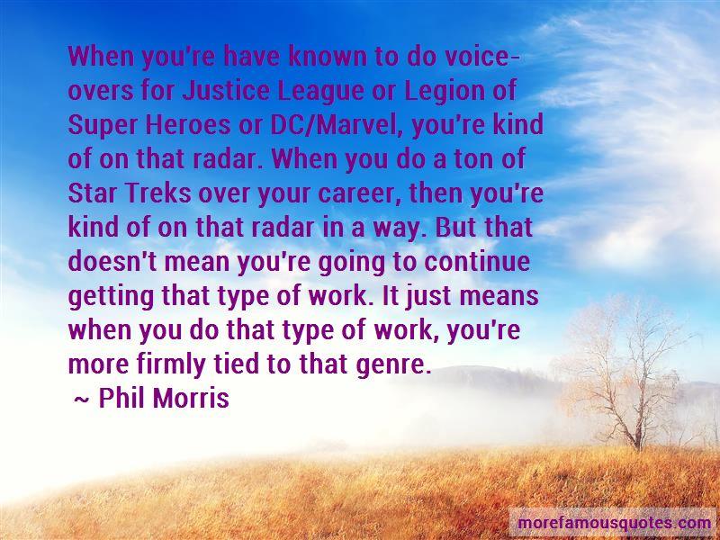 Phil Morris Quotes