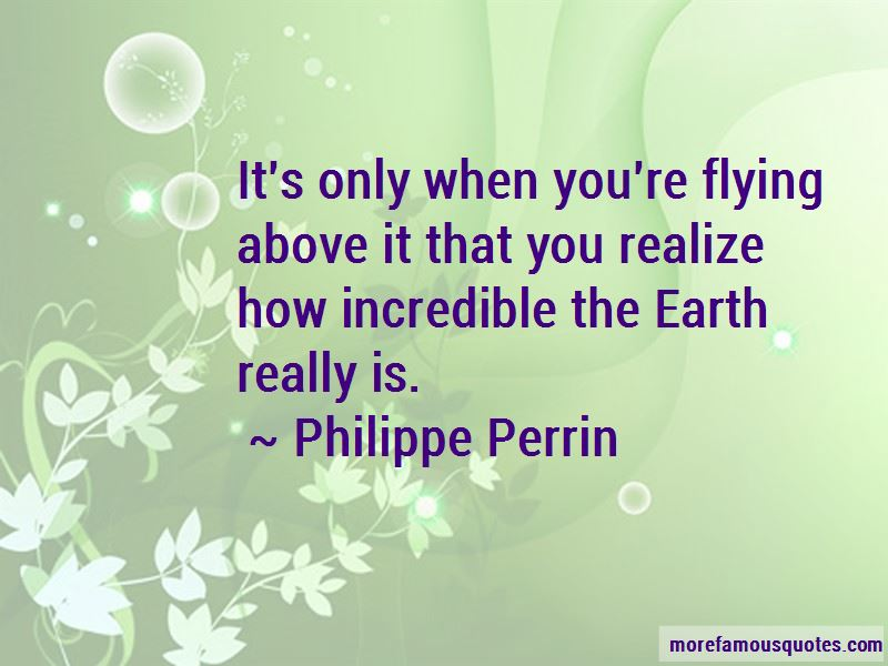 Philippe Perrin Quotes Pictures 4