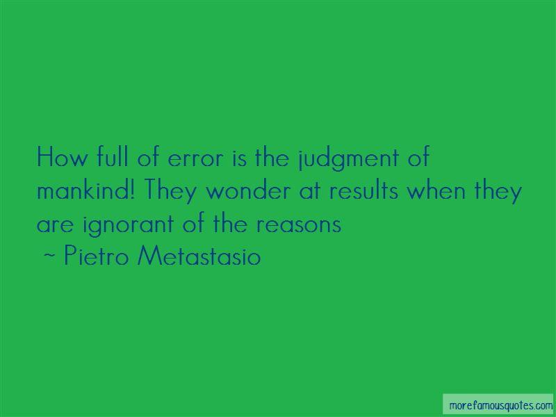 Pietro Metastasio Quotes
