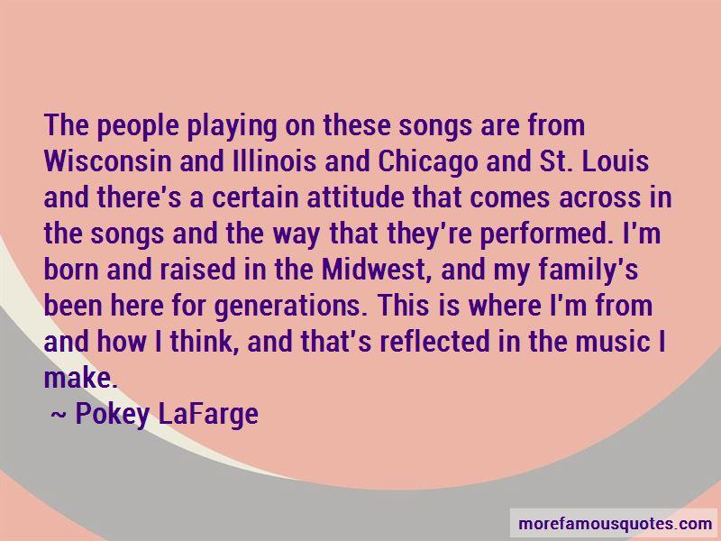 Pokey LaFarge Quotes