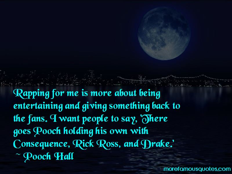 Pooch Hall Quotes Pictures 3