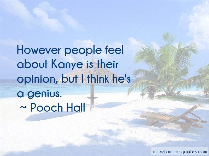 Pooch Hall Quotes Pictures 4