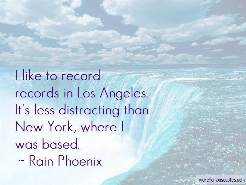 Rain Phoenix Quotes Pictures 4