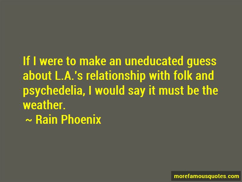 Rain Phoenix Quotes