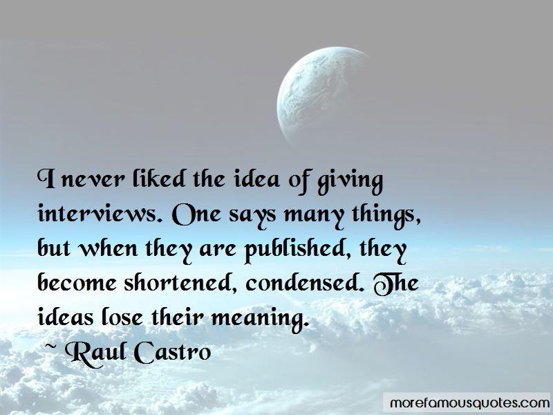 Raul Castro Quotes Pictures 2