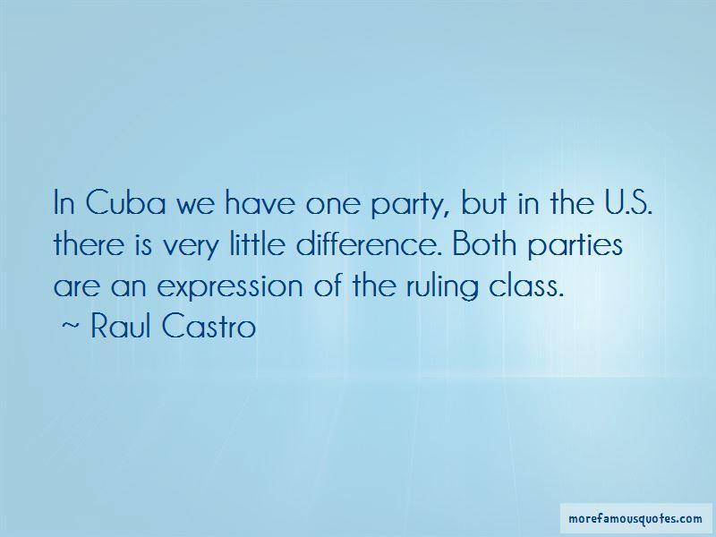 Raul Castro Quotes Pictures 3