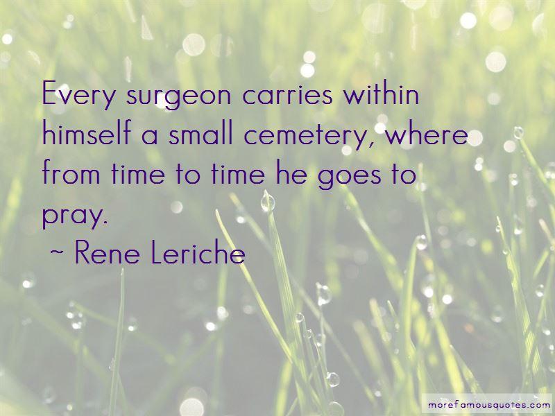 Rene Leriche Quotes Pictures 2