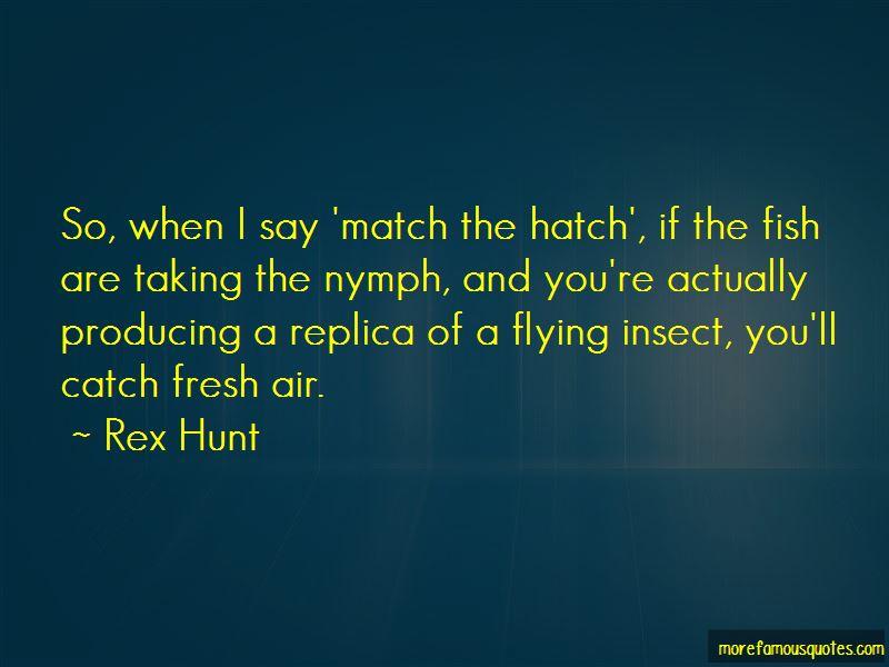 Rex Hunt Quotes Pictures 4