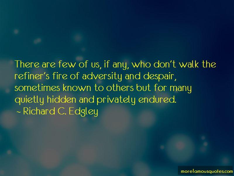 Richard C. Edgley Quotes Pictures 3