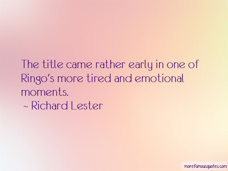 Richard Lester Quotes Pictures 2