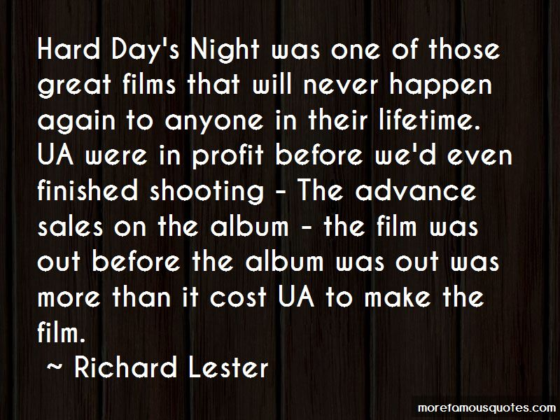 Richard Lester Quotes Pictures 4