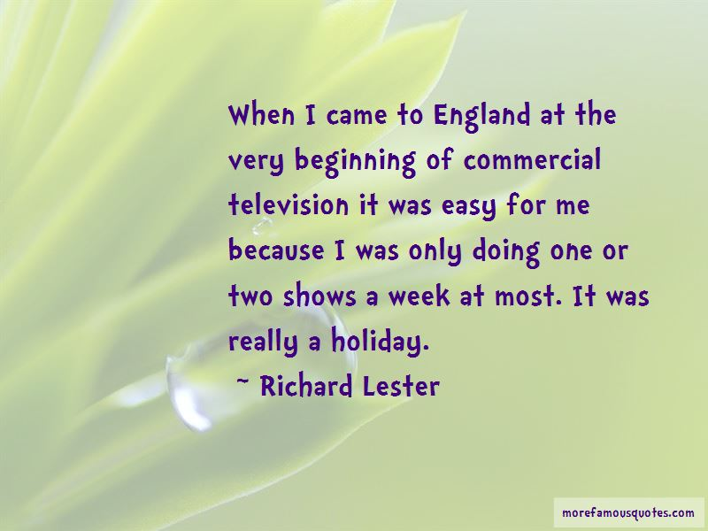 Richard Lester Quotes