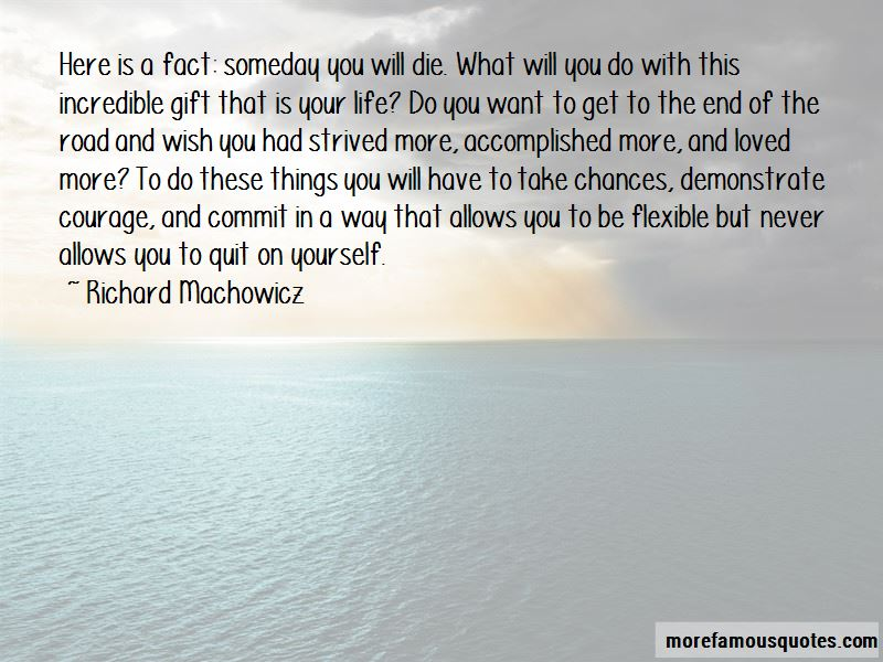 Richard Machowicz Quotes Pictures 3