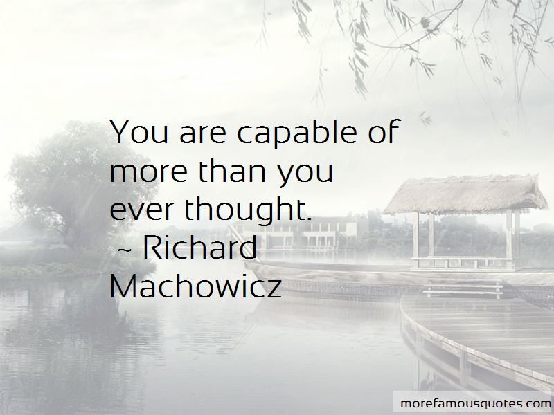 Richard Machowicz Quotes Pictures 4