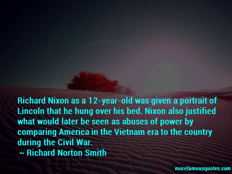 Richard Norton Smith Quotes Pictures 4