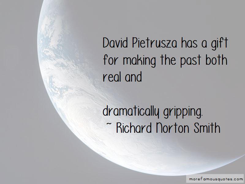 Richard Norton Smith Quotes