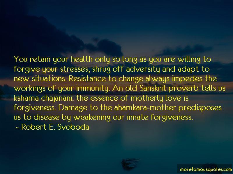 Robert E. Svoboda Quotes Pictures 2