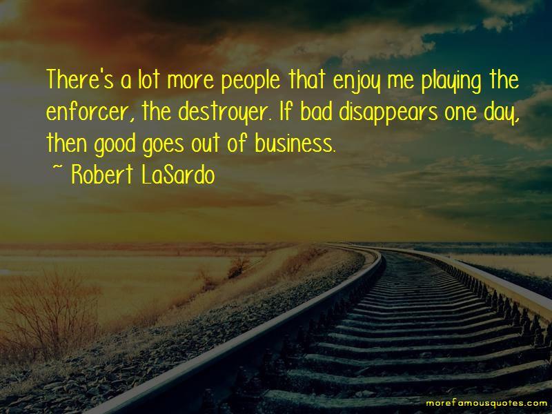 Robert LaSardo Quotes Pictures 3