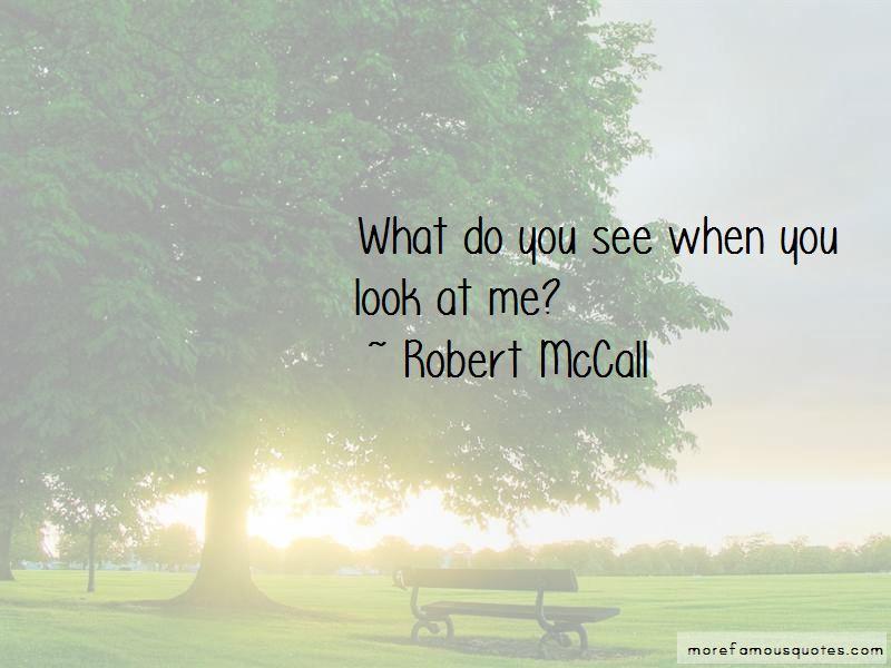 Robert McCall Quotes